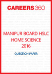 Manipur Board HSLC Home Science Question Paper 2016