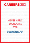 MBOSE HSSLC 2018 Question Paper Economics