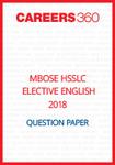 MBOSE HSSLC 2018 Question Paper Elective English