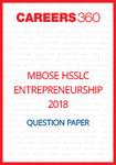MBOSE HSSLC 2018 Question Paper Entrepreneurship