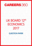 UK Board 12th Economics Question Paper 2017