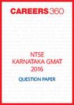 NTSE Karnataka GMAT Question Paper 2016