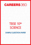TBSE Class X Science Sample Question Paper