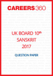 UK Board 10th Sanskrit Question Paper 2017