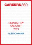 Gujarat 10th Class Sanskrit Question Paper 2013