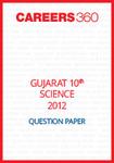 Gujarat 10th Class Science Question Paper 2012