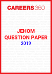 JEHOM Question Paper 2019
