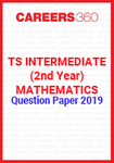 TS Intermediate (2nd year) Mathematics Question Paper 2019