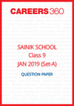 Sainik School 2019 Question paper for Class 9 Set-A (January 6)