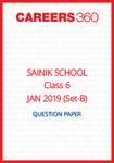 Sainik School 2019 Question paper for Class 6 Set-B (January 6)