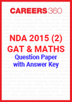 NDA 2015 2 (GAT & Maths) Question Paper & Answer Key