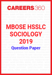 MBOSE HSSLC Sociology 2019 Question Papers