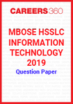 MBOSE HSSLC Information Technology 2019 Question Papers
