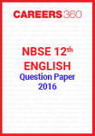NBSE 12th English Question Paper 2016