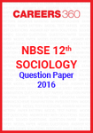 NBSE 12th Sociology Question Paper 2016