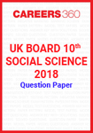 UK Board 10th Social Science 2018 Question Paper