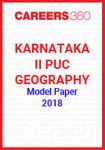 Karnataka II PUC Geography Model Paper 2018