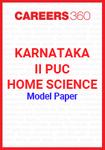 Karnataka II PUC Home Science Model Paper
