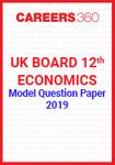 UK Board 12th Economics Model Question Paper 2019