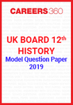 UK Board 12th History Model Question Paper 2019
