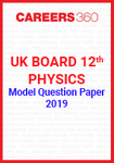 UK Board 12th Physics Model Question Paper 2019