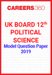 UK Board 12th Political Science Model Question Paper 2019