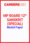 MP Board 12th Sanskrit (Special) Model Paper