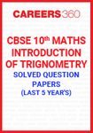 Last 5 Year's CBSE 10th Maths Introduction of Trignometry Solved Question Paper