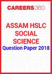 Assam HSLC Social Science Question Paper 2018