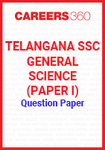 Telangana SSC General Science (Paper I) Question Paper
