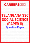 Telangana SSC Social Science (Paper II) Question Paper