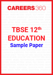 TBSE 12th Education Sample Paper