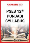 PSEB 12th Punjabi (Compulsory) Syllabus