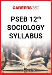 PSEB 12th Sociology Syllabus