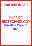 ISC 12th Biotechnology Question Paper-1 2020