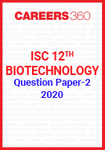 ISC 12th Biotechnology Question Paper-2 2020