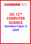 ISC 12th Computer Science Question Paper-2 2020