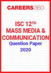 ISC 12th Mass Media and Communication Question Paper 2020