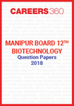 Manipur Board 12th Biotechnology Question Papers 2018