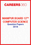 Manipur Board 12th Computer Science Question Papers 2018