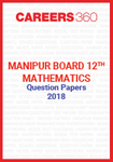 Manipur Board 12th Mathematics Question Papers 2018