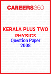 Kerala Plus Two Physics Question Paper 2008