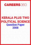 Kerala Plus Two Political Science Question Paper 2008
