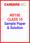 NSTSE Class 10 Sample Paper and Solution