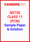 NSTSE Class 11 (PCM) Sample Paper and Solution