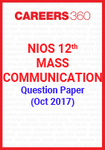 NIOS 12th Mass Communication Question Paper (Oct 2017)