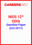 NIOS 12th Odia Question Paper (Oct 2017)