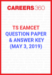 TS EAMCET Question Paper and Answer Key May 3, 2019