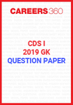 CDS I GK Question Paper 2019