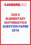 CDS II Question Paper - Elementary Mathematics (2016)